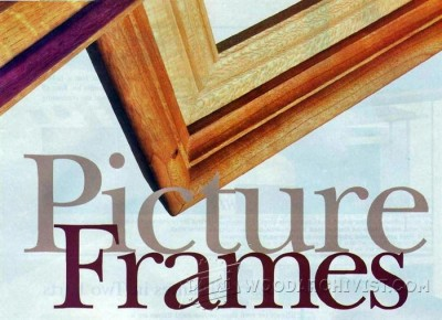 114-Router Made Picture Frames - Plans and Projects
