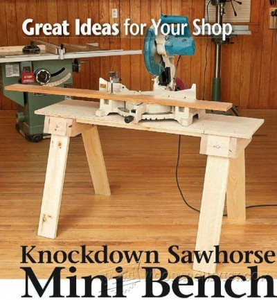 126-Knockdown Sawhorse Mini Bench - Miter Saw Tips, Jigs and Fixtures