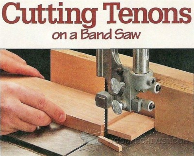 14-Tenon Joint on a Band Saw - Joinery Tips, Jigs and Techniques
