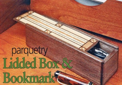36-Parquetry Lidded Box & Bookmark - Plans and Projects