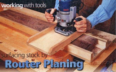 67-Router Planing Jig - Router Tips, Jigs and Fixtures
