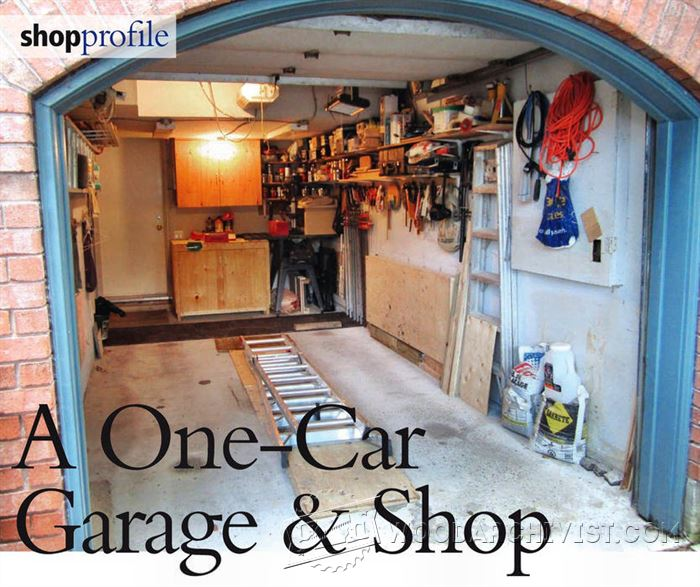 A One-Car Garage Workshop • WoodArchivist