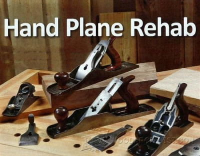 75-Hand Plane Rehab - Hand Tools Tips and Techniques