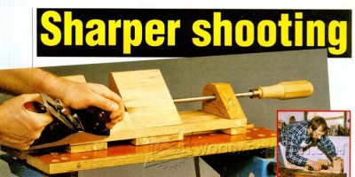 78-Shooting Board - Joinery Tips, Jigs and Techniques