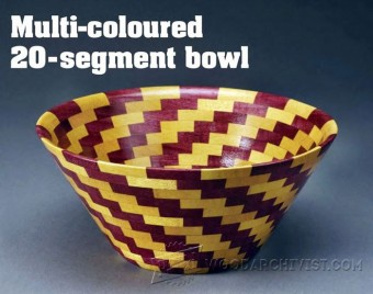 187-Multi-Coloured Segment Bowl - Woodturning Projects and Techniques