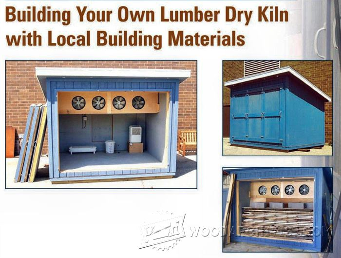 Building Your Own Lumber Dry Kiln Woodarchivist
