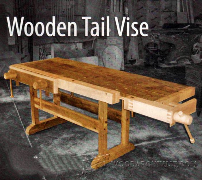 Wooden Tail Vise Plans Woodarchivist