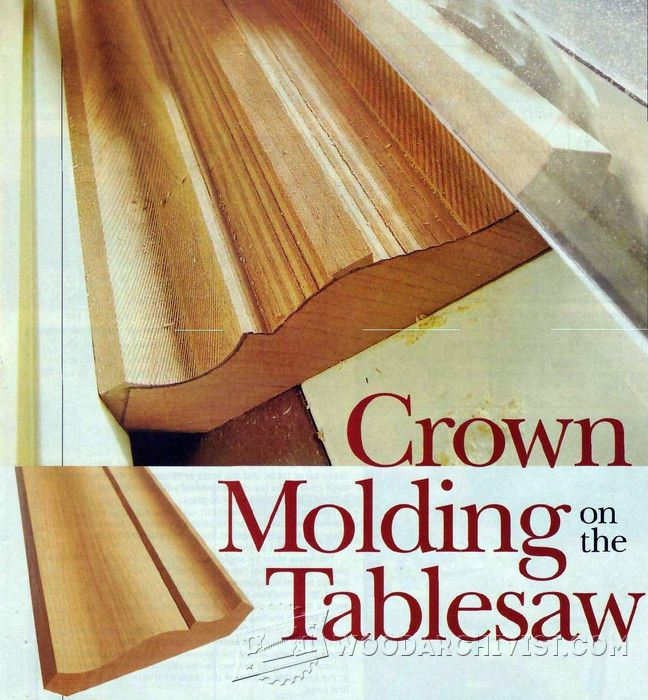 Crown Molding On The Table Saw Woodarchivist
