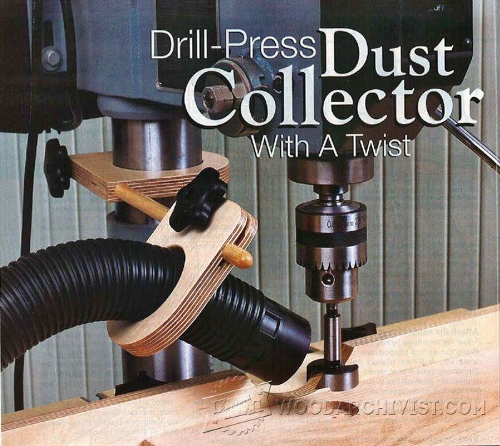 Drill Press Dust Collection Jig Woodarchivist