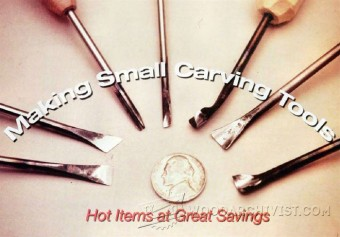 604-Making Small Carving Tools