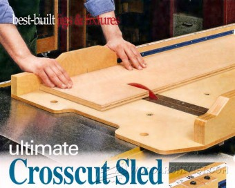 616-Ultimate Crosscut Sled Plans