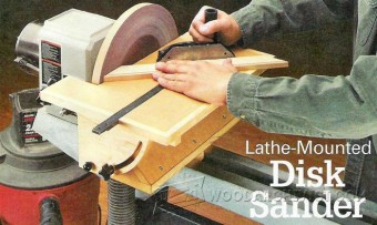 697-Lathe-Mounted Disk Sander Plans