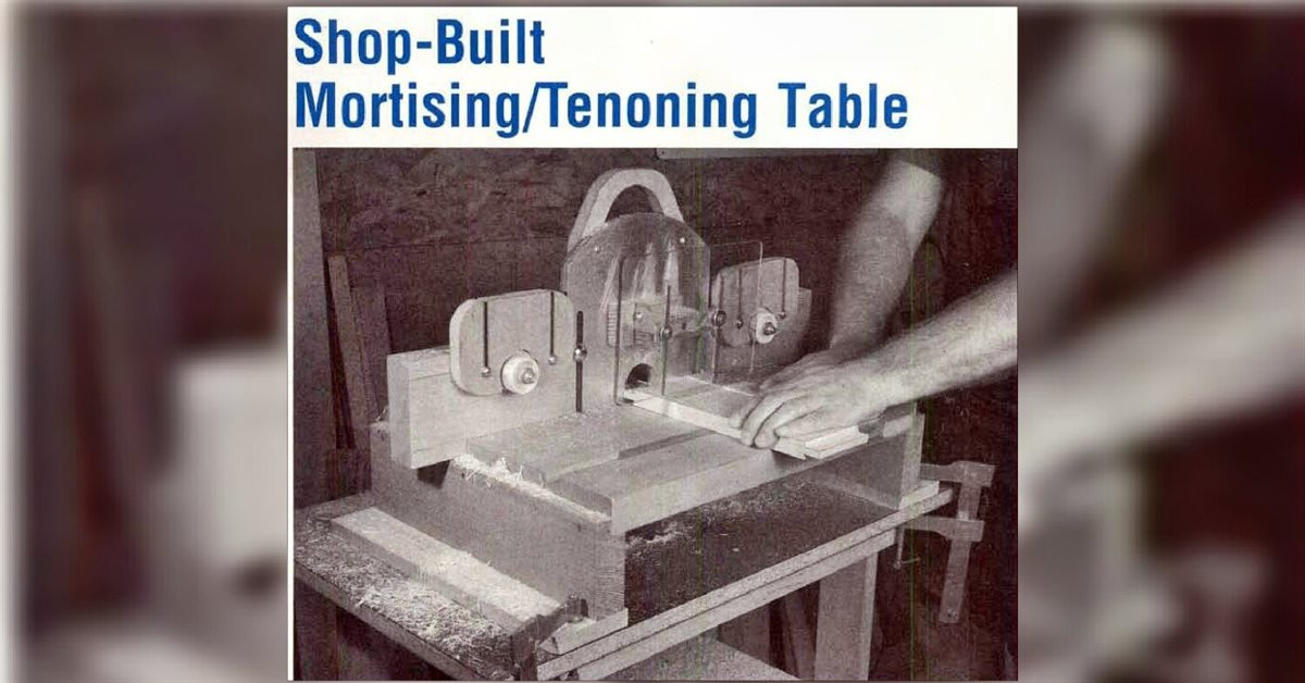Mortise And Tenon Jig Plans Woodarchivist