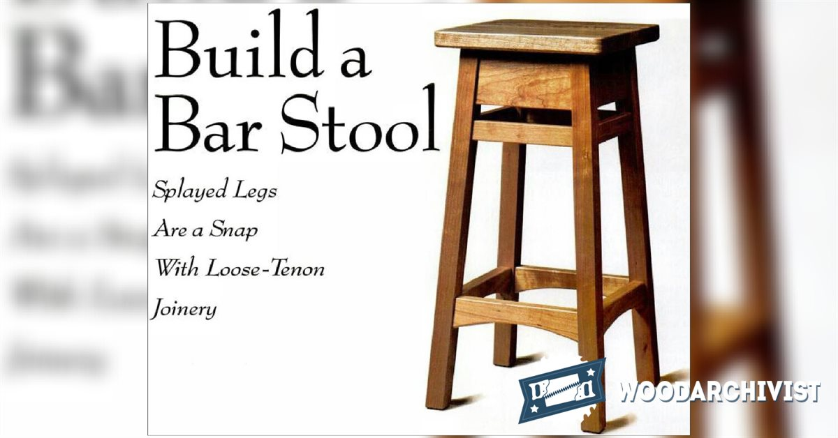 DIY Bar Stool • WoodArchivist