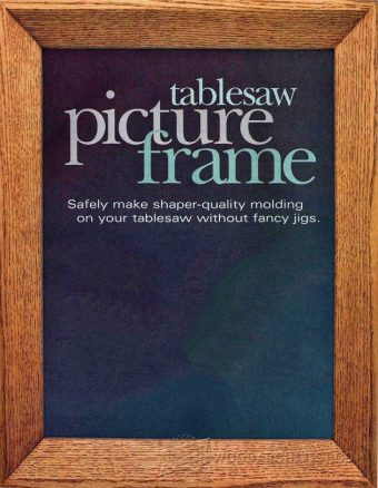 1407-Table Saw Picture Frame