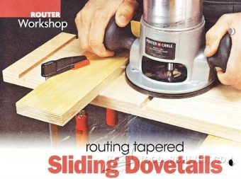 1449-Routing Tapered Sliding Dovetails