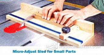 1509-Micro Adjust Sled for Small Parts