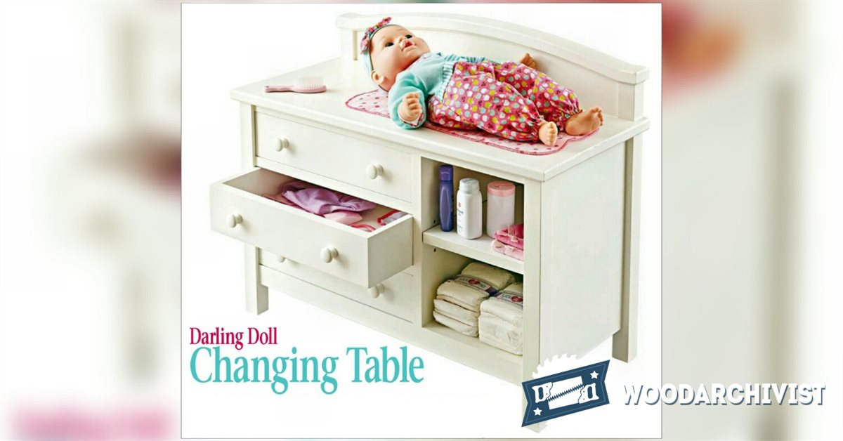 1608 doll changing table plans woodarchivist