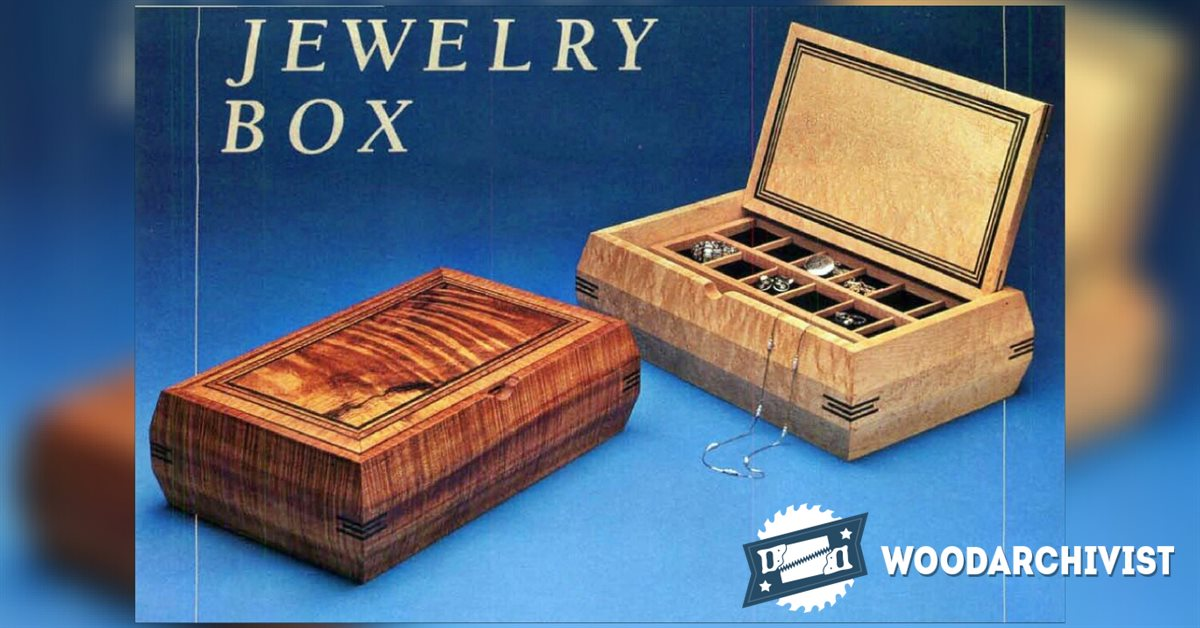 Jewelry Box Plans Woodarchivist