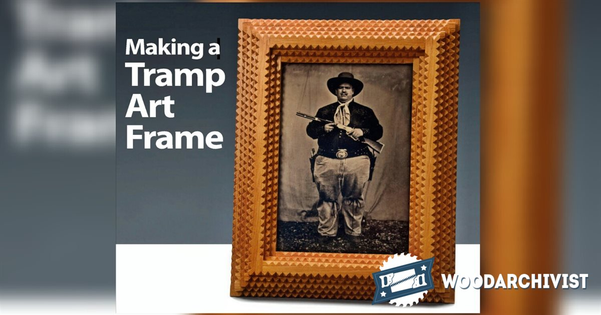Making Tramp Art Picture Frames Woodarchivist