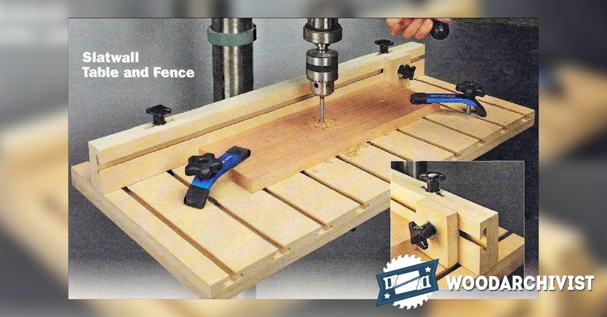 2053 Drill Press Table and Fence Plans • WoodArchivist