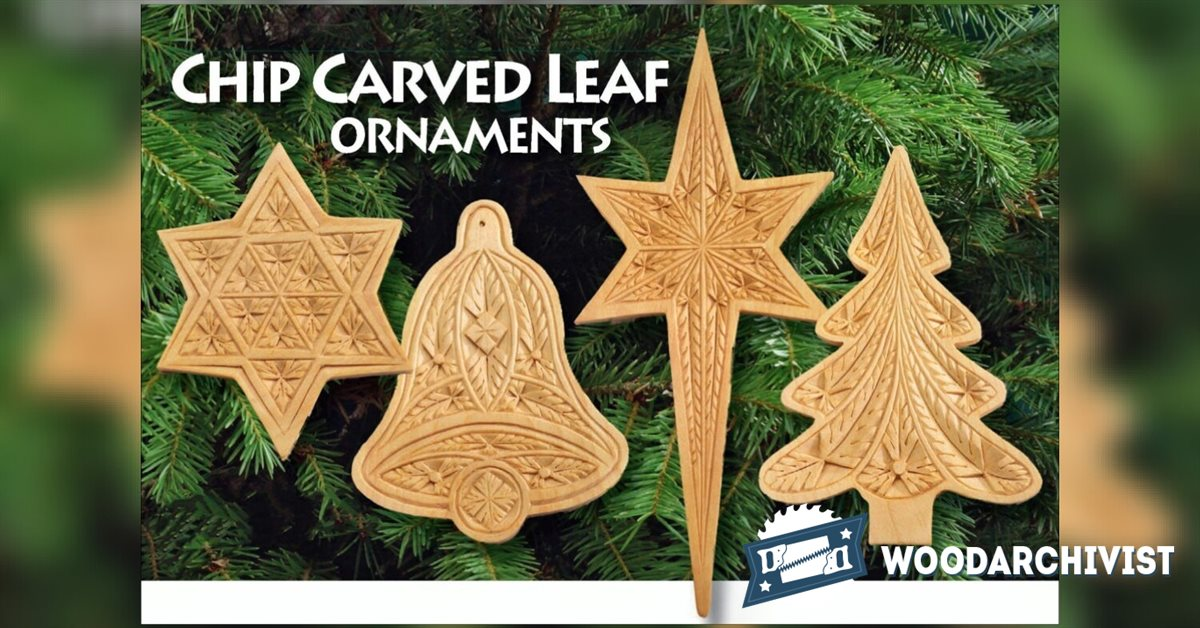 Chip Carved Leaf Ornaments Woodarchivist