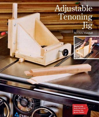 2115-Adjustable Tenoning Jig Plans