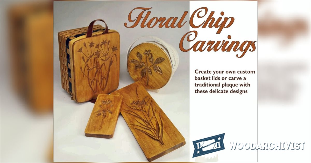 Floral chip carving woodarchivist