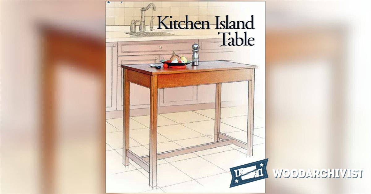 Kitchen island table plans woodarchivist for Kitchen table designs plans