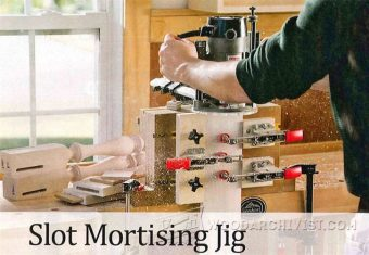 2690-Slot Mortising Jig Plans